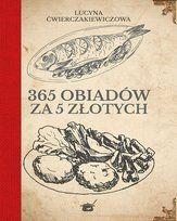 Obiady na 365 dni - Opracowanie zbiorowe | Książka w Sklepie EMPIK.COM Cursed Child Book, Books, Historia, Libros, Book, Book Illustrations, Libri