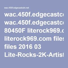 wac.450f.edgecastcdn.net 80450F literock969.com files 2016 03 Lite-Rocks-2K-Artist-of-the-Day-2016.pdf