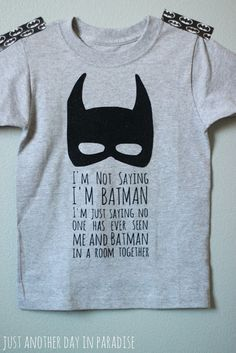 Just Another Day in Paradise: A Pinteresting Wednesday: Batman T-shirt