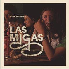 MARÇ 2013: Nosotras somos / Las Migas