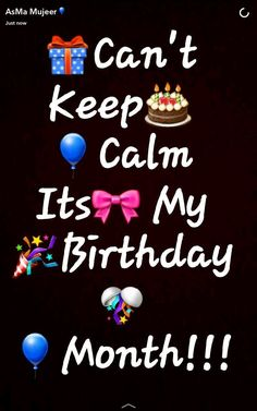 Can't keep calm its my birthday month Can't keep calm its my birt. - Can't keep calm its my birthday month Can't keep calm its my birt. Happy Birthday To Me Quotes, Birthday Month Quotes, Happy Birthday Wishes Quotes, Its My Birthday Month, Birthday Quotes For Best Friend, Birthday Wishes For Myself, Happy Birthday Sister, Its My Bday, Happy Birthday Images