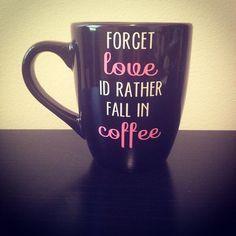 Forget Love. coffee mug