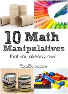 Great examples for creating math manipulatives out of things you may have laying around your house or classroom.