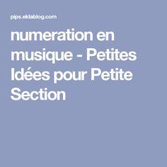 numeration en musique - Petites Idées pour Petite Section
