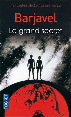 Le Grand Secret de René Barjavel