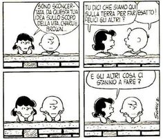 I came across this Charlie Brown cartoon the other day, and once I'd stopped smiling, it got me thinking – about purpose and about having. Snoopy Love, Lucy Snoopy, Happy Snoopy, Linus Van Pelt, Lucy Van Pelt, Lucy Charlie Brown, Charlie Brown And Snoopy, Snoopy Comics, Peanuts Cartoon