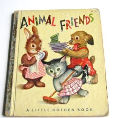 "Vintage Little Golden Book ""Animal Friends"""
