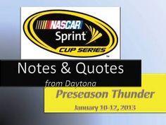 Sprint Cup Testing at Daytona Notes & Quotes