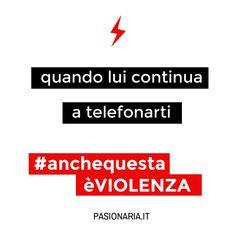 Quando lui continua a telefonarti  #anchequestaèVIOLENZA #pasionariaIT #femminismo #feminism #violenzasulledonne