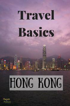 Know Before You Go: Hong Kong Travel Basics -