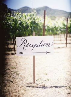 Reception sign // Napa Valley wedding