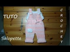 TUTO CROCHET COMMENT FAIRE UNE SALOPETTE - YouTube