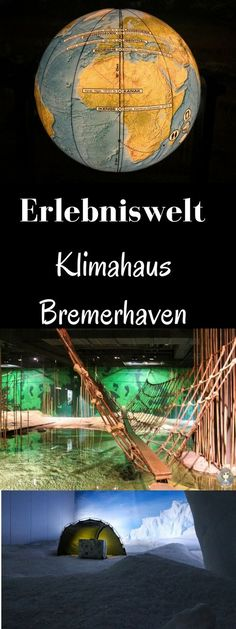 ⇒ Informationen, Inspirationen und ein Erfahrungsbericht von unserem Besuch in der Erlebniswelt Klimahaus Bremerhaven. Ein erlebenswertes, interaktives Museum.
