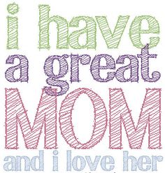great mom. From my lovely daughter!