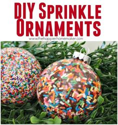 How to make DIY Sprinkle ornaments without the sprinkles bleeding-she tried a bunch of different ways to see what worked best.  These are really cute!