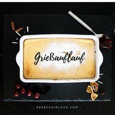 Grießauflauf mit Topfen. Rezept auf meinem Blog: rebeccainlove.com Dessert, Butter Dish, Blog, Lunch, Dishes, Casserole, Recipies, Deserts, Eat Lunch