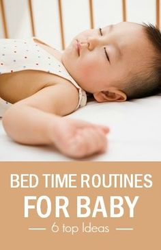 6 Important Bedtime Routines For Your Baby: You would have already heard a lot about different styles of bedtime routines from experienced parents and older relatives. However, there are a few steps that you can try in order to develop an effective bedtime routine for your baby.