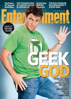 Nathan Fillion: Geek God.  How did I miss this EW issue?  What a great cover shot!