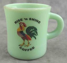 Jadeite Green Glass Rooster Rise 'N Shine Coffee Mug C Handle 8 Ounce .I don't think the green does the graphic any good--but the image is nice. Café Vintage, Vintage Dishes, Vintage Glassware, Vintage Dinnerware, Vintage Pyrex, Vintage Green, Coffee Cups, Tea Cups, I Love Coffee