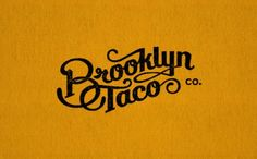 Using a script that is easy on the eye, but identifiable with tattoos of old, Brooklyn Taco immediately is given a vintage Brooklyn look. The use of mustard yellow as a central color softens up the logo while also drawing to mind the color of corn tortillas. The black used in the outside signage and on most printed materials is graphic, resembles the craftiness of screen printing and in the case of the invitation inside their place, a playbill isn't far from mind.