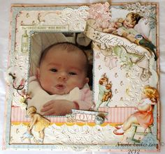 Beautiful baby page from Nicole Eccles using G45's Little Darlings paper.