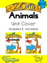 Zoo Animals - Unit Cover product from Pink-at-heart on TeachersNotebook.com