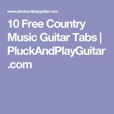 Learn to Play 10 Free Country Music Guitar Tabs from famous artists like Johnny Cash, Garth Brooks, Taylor Swift, Lonestar, Kenny Rogers and a few more. Guitar Songs, Guitar Tabs, Guitar Chords, Ukulele, Free Country Music, Rockabilly Guitar, Garth Brooks, Johnny Cash, Teaching
