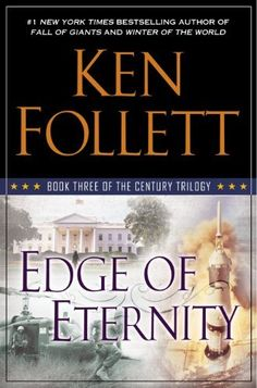 Edge of Eternity: Book Three of The Century Trilogy by Ken Follett, http://www.amazon.com/dp/B00FKF0F3C/ref=cm_sw_r_pi_dp_1v-Esb1PWRNAW