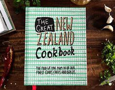 The Great New Zealand Cookbook - The food we love from 80 of your finest cooks, chefs and bakers - Murray Thom & Tim Harper The Great, Our Love, Eat Your Books, New Zealand Food, Inspire Me, Kids Meals, The Book, Favorite Recipes, T Shirts For Women