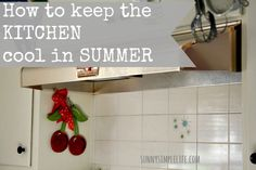 how to keep the kitchen cool in summer at sunnysimplelife.com