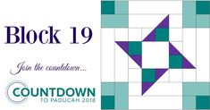 Block 19 for the Countdown to Paducah 2018. Patchwork Patterns, Quilt Block Patterns, Pattern Blocks, Quilt Blocks, 24 Blocks, Barn Quilt Designs, Quilting Designs, Quilting Rulers, Sampler Quilts