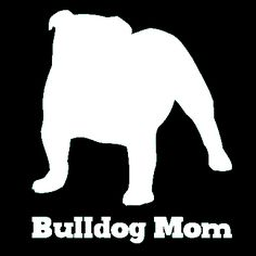 This vinyl bulldog car window decal is for the proud bulldog mom. It's the perfect addition to your car window to show your pride in your fur kid and it's made to last. Our decals are made from high q Olde English Bulldogge, Car Window Decals, Wall Decals, Big Love, Bulldog Puppies, Shelter Dogs, Dog Mom, Puppy Love, Best Dogs
