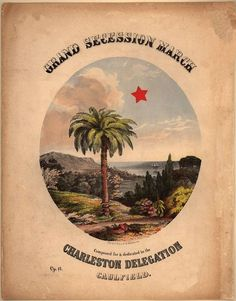 Cover of the sheet music of the Grand Secession March written for Charleston, and used by the Confederates during the Civil War from the Library of Congress