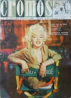 Marilyn Monroe on the cover of Cromos magazine, August 13, 1962, Colombia. Cover photo of Marilyn on the set of There's No Business Like Show Business, 1954.