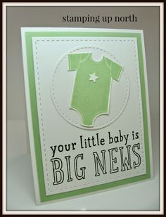 Friday, August 15, 2014 stamping up north: Baby card....Something for Baby, Big News