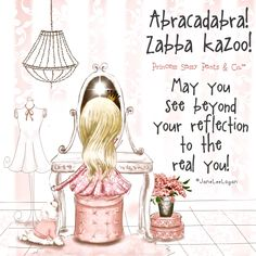 May you see beyond your reflection to the real you! ~ Princess Sassy Pants & Co Sassy Quotes, Cute Quotes, Quotes To Live By, Sassy Sayings, Pretty Quotes, Funny Quotes, Rose Hill Designs, Princess Quotes, Princess Art