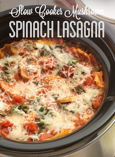 This delicious Slow Cooker Mushroom Spinach Lasagna is perfect for your next Meatless Monday!