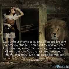 """""""Earn It"""" - Mike R. Burns """"Love without effort is a lie, and all lies are brought to bear eventually. If you don'ttry and win your love every single day, then one day, someone else will win your love. You are not owed anything in this life,especially love,stop acting like you are""""   #theinfernalether#mikerburns#poetryfortheestranged#poetry#poetscommunity#poetsofig#love#prose#heartbreak#spilledink#writersofinstagram#quotes#writerscommunity#australianpoets Singles Day, Like You, Effort, Philosophy, Burns, Acting, Writer, Poetry, Bring It On"""