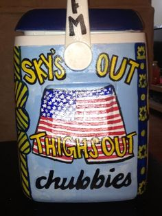 Coolers | Sky's out, thighs out... never thought of putting this on a cooler! Love it.