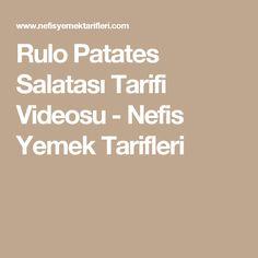 Rulo Patates Salatası Tarifi Videosu - Nefis Yemek Tarifleri