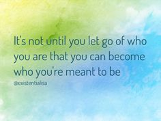 Become who you're meant to be www.lisavallejos.com