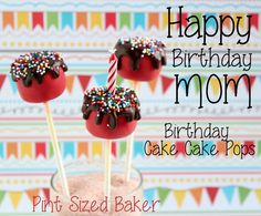 Pint Sized Baker: Happy Birthday Cake Cake Pops