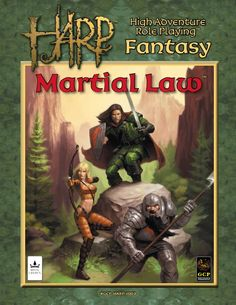 Martial Law for High Adventure Role Playing (HARP) from Guild Companion Publications