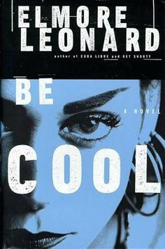 Be Cool (Chili Palmer, #2) by Elmore Leonard