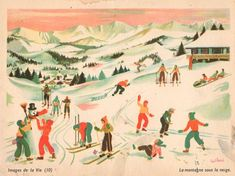 by Helene Poirie, Bright colours . Signed in the corner. by JacquelineMcEwan on Etsy Ski Posters, School Posters, Art Et Illustration, Book Illustrations, Naive Art, French Vintage, Vintage Posters, Folk Art, Winter