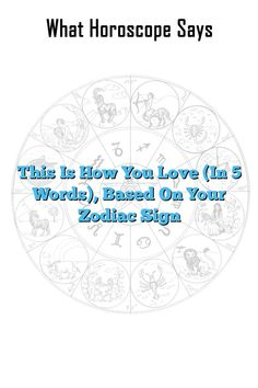 This Is How You Love (In 5 Words), Based On Your Zodiac Sign  #Aries #Cancer #Libra #Taurus #Leo #Scorpio #Aquarius #Gemini #Virgo #Sagittarius   #Pisce #zodiac_sign #zodiac #astrology #facts #horoscope #zodiac_sign_facts #love #truth #truelove  #relationship #findinglove #attachment #anxiety
