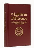 What distinguishes the Lutheran practice of Christianity from other denominations.
