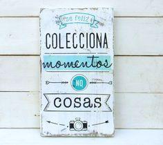 Letreros vintage | Colecciona momentos no cosas