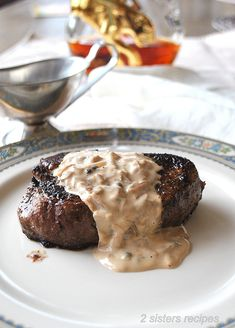Filet Mignon with Cognac Peppercorn Sauce - 2 Sisters Recipes by Anna and Liz Cognac Sauce Recipe, Cream Sauce Recipes, Best Meat Dishes, Beef Dishes, Main Dishes, Creamy Peppercorn Sauce, Filet Mignon Roast, London Broil Steak, Cooking Risotto