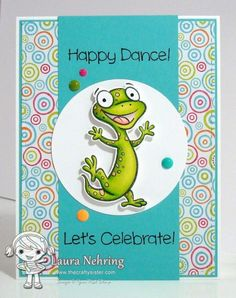 Sketch and Color Challenge 18 Your Next Stamp - YNS Supplies: Happy Dance Good Luck Cards, Cool Cards, Cards Diy, Rubber Stamp Company, Diy Holiday Cards, Dinosaur Cards, Birthday Cards For Boys, Make Your Own Card, Happy Dance